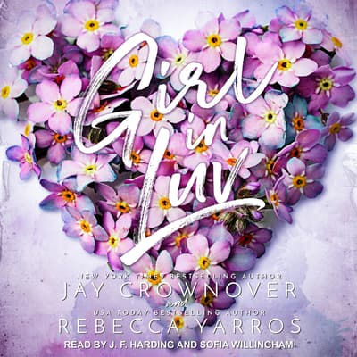 Girl In Luv by Jay Crownover audiobook