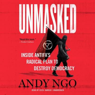 Unmasked by Andy Ngo audiobook