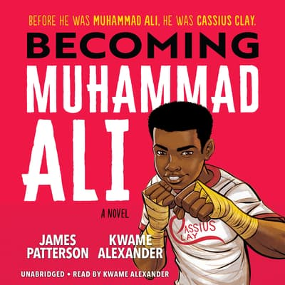Becoming Muhammad Ali by James Patterson audiobook