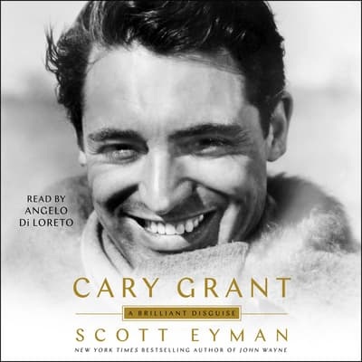 Cary Grant by Scott Eyman audiobook