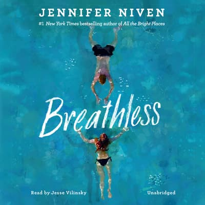 Breathless by Jennifer Niven audiobook