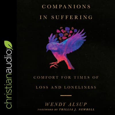 Companions in Suffering by Wendy Alsup audiobook