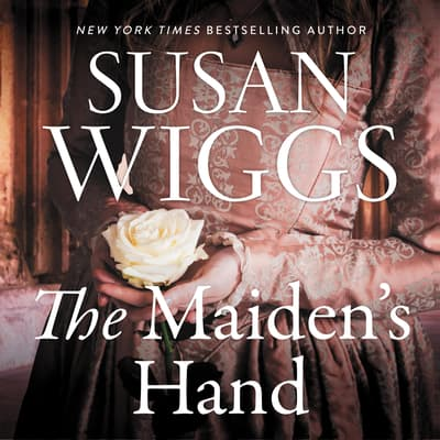 The Maiden's Hand by Susan Wiggs audiobook