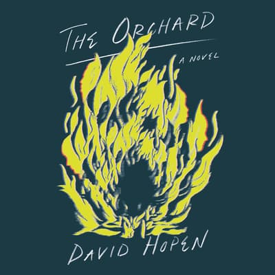 The Orchard by David Hopen audiobook