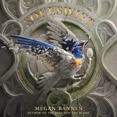 Soulswift by Megan Bannen audiobook