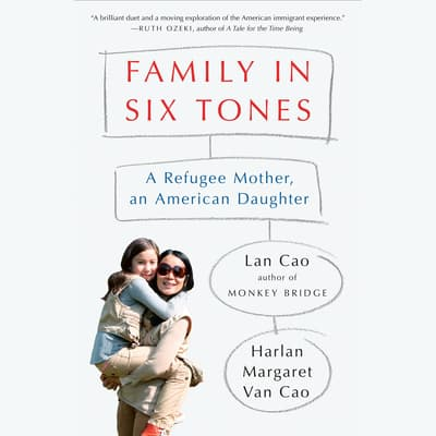 Family in Six Tones by Lan Cao audiobook