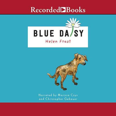Blue Daisy by Helen Frost audiobook