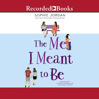 The Me I Meant to Be by Sophie Jordan audiobook