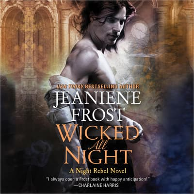Wicked All Night by Jeaniene Frost audiobook