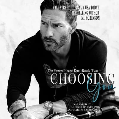 Choosing You  by M. Robinson audiobook