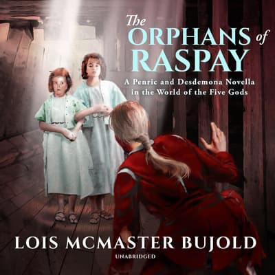 The Orphans of Raspay by Lois McMaster Bujold audiobook