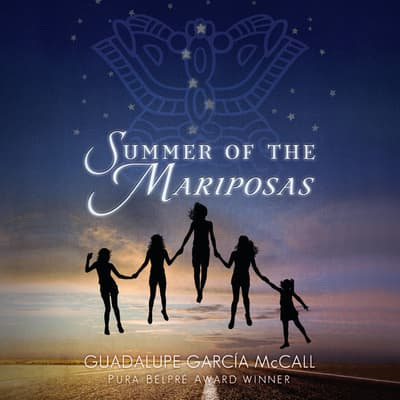 Summer of the Mariposas by Guadalupe Garcia McCall audiobook