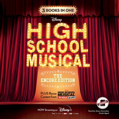High School Musical: The Encore Edition by Disney Book Group audiobook
