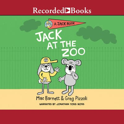Jack at the Zoo by Mac Barnett audiobook