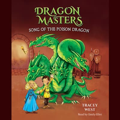 Song of the Poison Dragon by Tracey West audiobook
