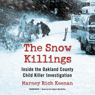 The Snow Killings by Marney Rich Keenan audiobook