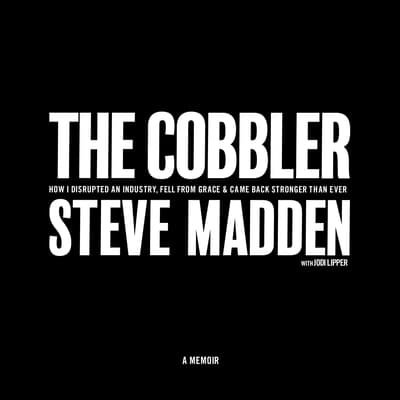 The Cobbler by Steve Madden audiobook