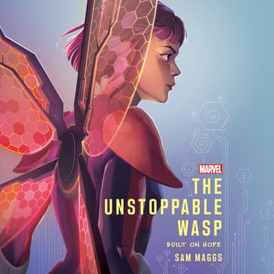 The Unstoppable Wasp by Sam Maggs audiobook