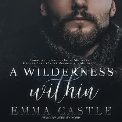 A Wilderness Within by Emma Castle audiobook