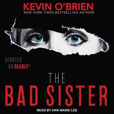 The Bad Sister by Kevin O'Brien audiobook