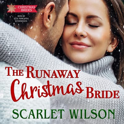 The Runaway Christmas Bride by Scarlet Wilson audiobook