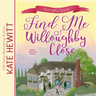 Find Me at Willoughby Close by Kate Hewitt audiobook