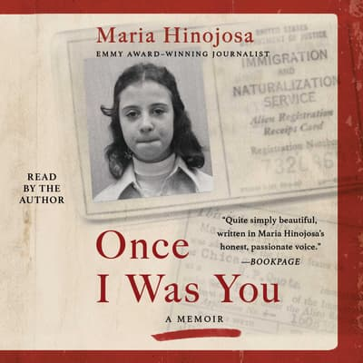 Once I Was You by Maria Hinojosa audiobook