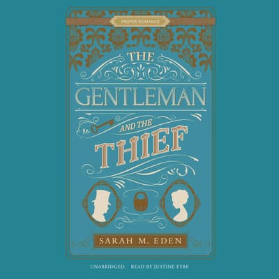 The Gentleman and the Thief by Sarah M. Eden audiobook