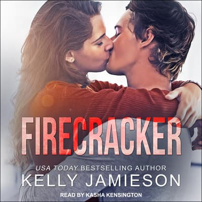Firecracker by Kelly Jamieson audiobook