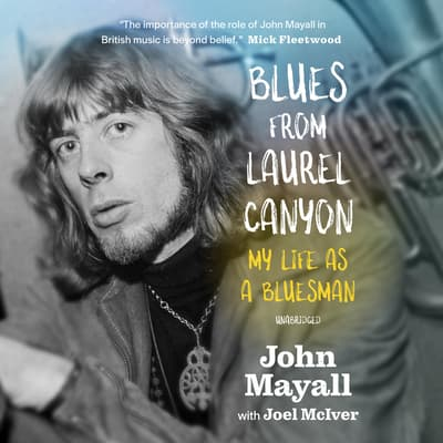 Blues from Laurel Canyon by John Mayall audiobook