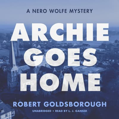 Archie Goes Home by Robert Goldsborough audiobook