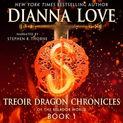 Treoir Dragon Chronicles of the Belador World: Book 1 by Dianna Love audiobook