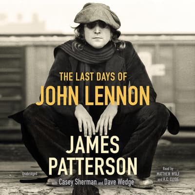 The Last Days of John Lennon by James Patterson audiobook