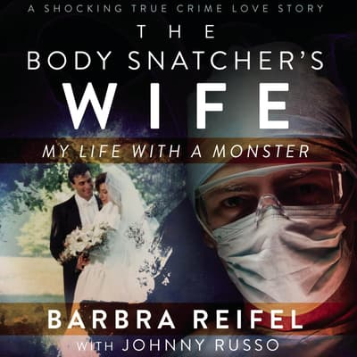 The Body Snatcher's Wife by Barbra Reifel audiobook