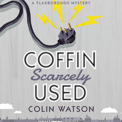 Coffin, Scarcely Used by Colin Watson audiobook