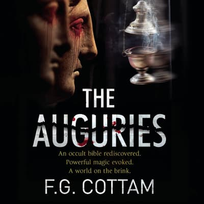 The Auguries by F. G. Cottam audiobook