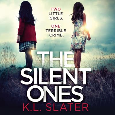 The Silent Ones by K. L. Slater audiobook