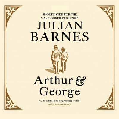 Arthur & George by Julian Barnes audiobook