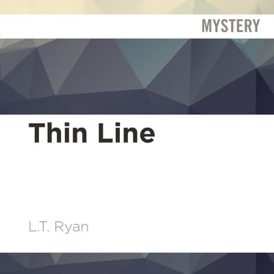 Thin Line by L. T. Ryan audiobook