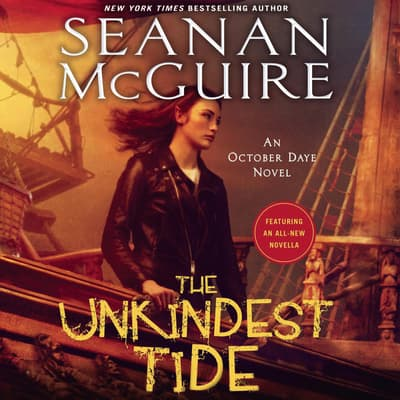 The Unkindest Tide by Seanan McGuire audiobook