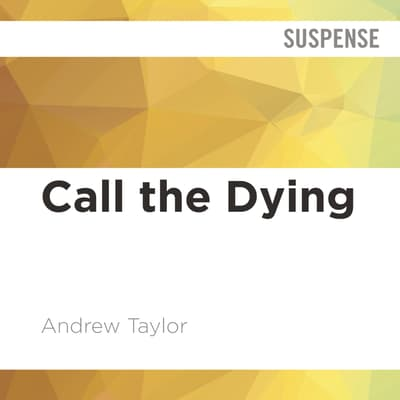 Call the Dying by Andrew Taylor audiobook