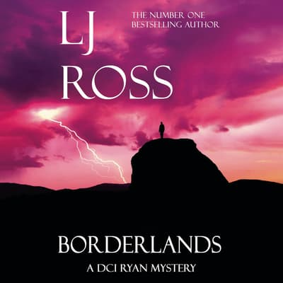 Borderlands by LJ Ross audiobook