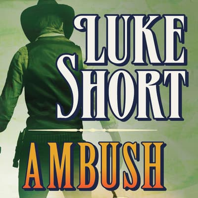 Ambush by Luke Short audiobook