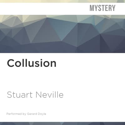 Collusion by Stuart Neville audiobook