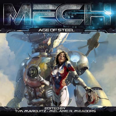 MECH: Age of Steel by Tim Marquitz audiobook