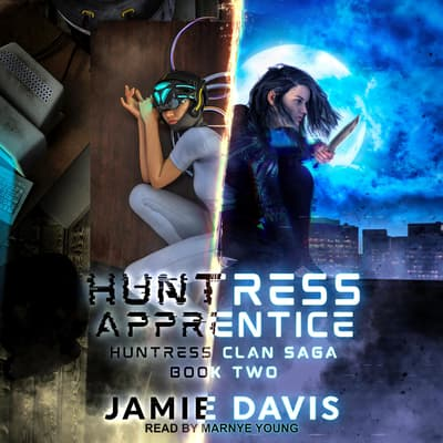 Huntress Apprentice by Jamie Davis audiobook