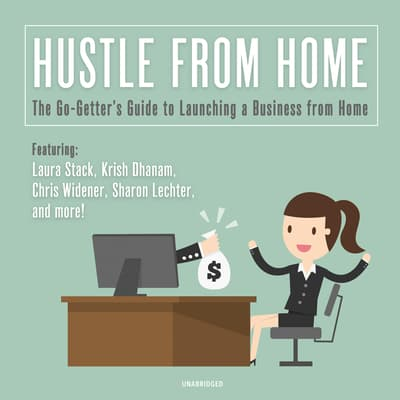 Hustle from Home by Laura Stack audiobook
