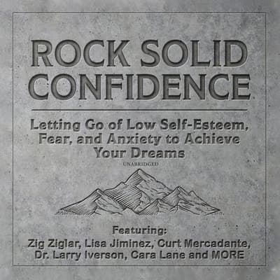 Rock Solid Confidence by Zig Ziglar audiobook