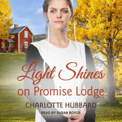 Light Shines on Promise Lodge by Charlotte Hubbard audiobook