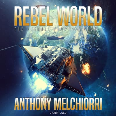 Rebel World by Anthony J. Melchiorri audiobook